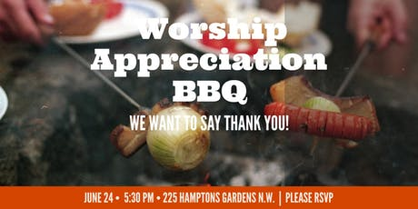 Worship Ministry Appreciation BBQ tickets