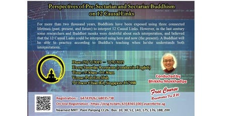 Perspectives of Pre-Sectarian and Sectarian Buddhism on 12 Causal Links (8-Session, English) tickets