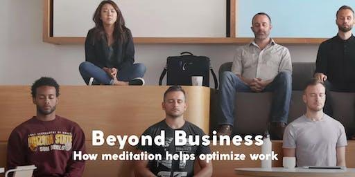 Beyond Business: How Meditation Helps Optimise Work