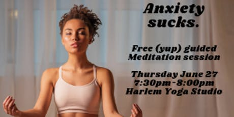 Anxiety Sucks: Free Guided Meditation tickets