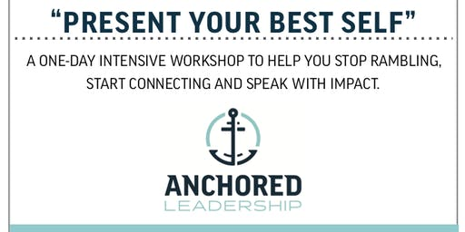 Present Your Best Self: Communication Style and Delivery Workshop