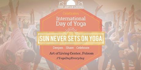 International Day of Yoga 2019 Celebrations - Folsom tickets