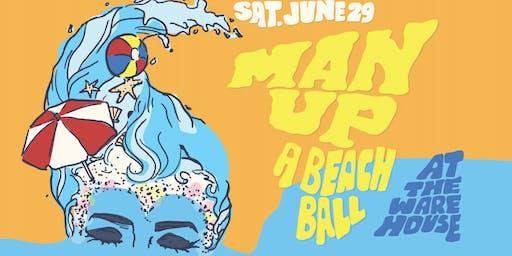 MAN UP: A BEACH BALL