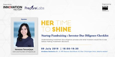 Her Time to Shine: Startup Fundraising: Investor Due Diligence Checklist tickets
