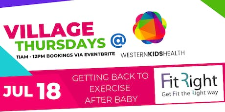 Village Thursdays - Getting Back to Exercise after Baby tickets