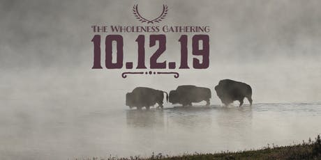 The Wholeness Gathering 2019 tickets