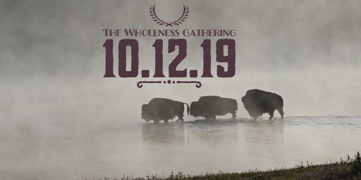 The Wholeness Gathering 2019