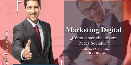 Curso de Marketing Digital ¿Cómo atraer clientes con Redes Sociales?