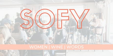 SOFY Small Business Networking | Women, Wine & Words tickets