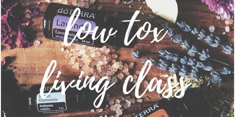 Low tox living  with doTERRA essential oils and the source bulk foods. tickets