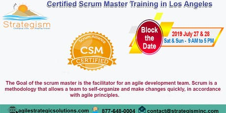 CERTIFIED SCRUM MASTER (CSM) Training in Los Angeles-July 27,28-2019 tickets