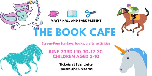 The Book Cafe:  Horses and Unicorns  wk 25