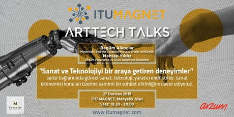 İTÜ Magnet ArtTech Talks - Sanat ve Teknolojiyi Bir Araya Getiren Deneyimler tickets