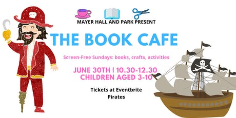 The Book Cafe:  Pirates wk 26 tickets