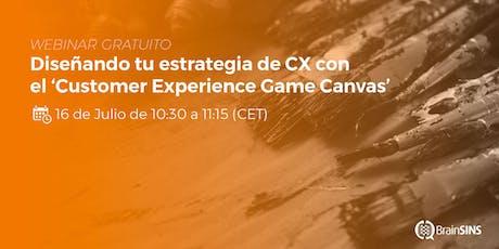 Webinar: Diseñando tu estrategia de CX con el 'Customer Experience Canvas' entradas