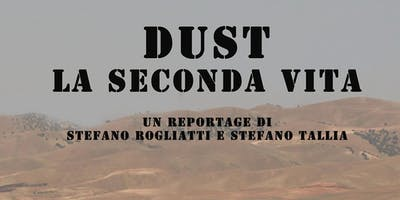 Dust la seconda vita