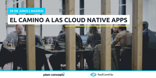 El camino a las Cloud Native Apps