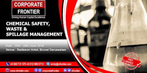 CHEMICAL SAFETY, WASTE & SPILLAGE MANAGEMENT