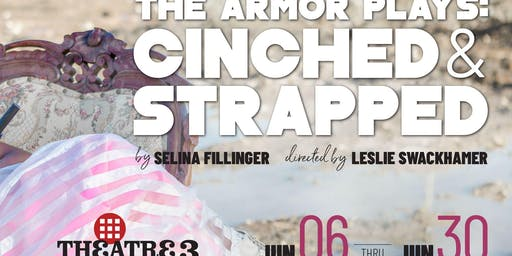 """""""The Armor Plays: Cinched"""" & """"Strapped"""""""