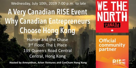 A Very Canadian RISE Event - Why Canadian Entrepreneurs Choose HK tickets