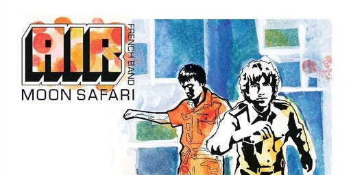 Classic Album Sundays Stafford Present Air 'Moon Safari'