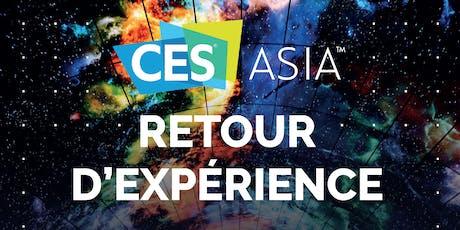 Conférence : Retour sur le CES ASIA 2019 - PARIS billets
