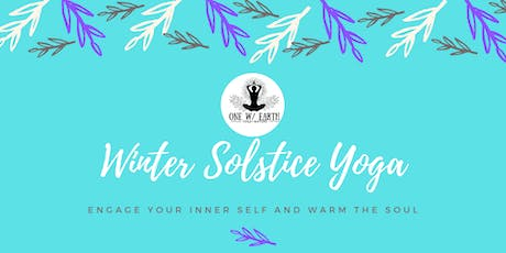 Winter Solstice Yoga...| Engage your inner self and warm the soul tickets