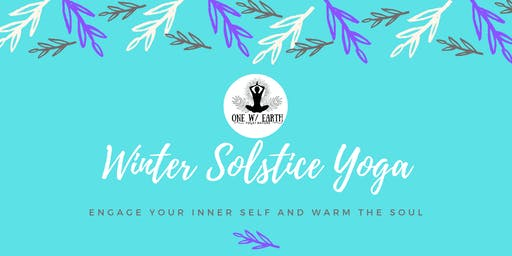 Winter Solstice Yoga...| Engage your inner self and warm the soul