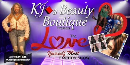 Kj's Beauty- Love Yourself MOST Fashion Show