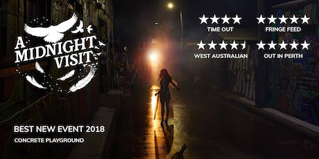 [SELLING FAST] A Midnight Visit: Weds 4 Sept tickets