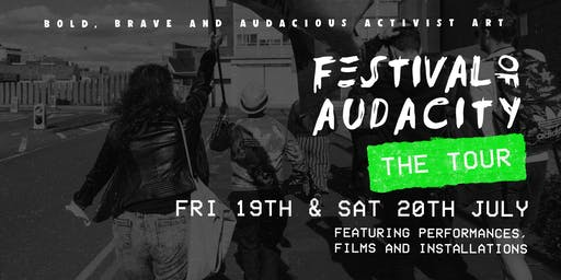 Festival Of Audacity: The Tour