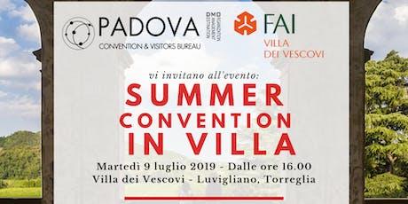 Summer Convention in Villa biglietti