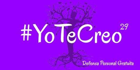#YoTeCreo-Defensa Personal Gratuita entradas