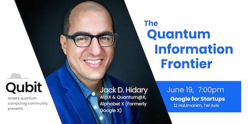 The Quantum Information Frontier