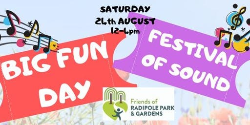 Friends of Radipole Park & Gardens Big Fun Day;Festival of Sound