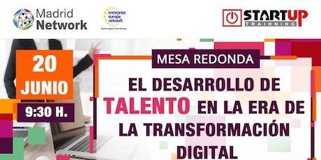 """Mesa debate: """"El desarrollo de talento en la era de la transformación digital"""" entradas"""