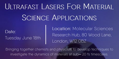 Ultrafast Lasers for Material Science Applications tickets