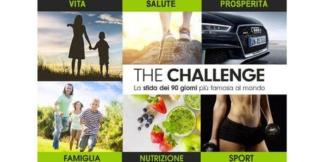 THE CHALLENGE PARTY (La SFIDA DEI 90 giorni) tickets