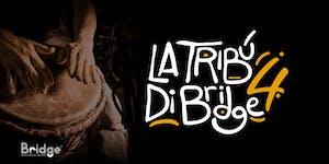 La Tribù di Bridge - 4° Rito