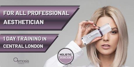 Holistic Skincare - Osmosis Skincare Training at dermoi! HQ tickets