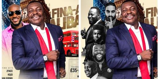 FINA-ALI with Alibaba & Friends Feat.  2FaceIdibia, Kenny Blaq, Yibo Koko, Dan D Humorous, Patrick Salvado, Gbenga Adeyinka and more