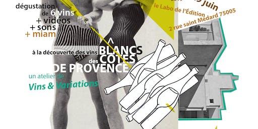 À la découverte des côtes de Provence blanc !