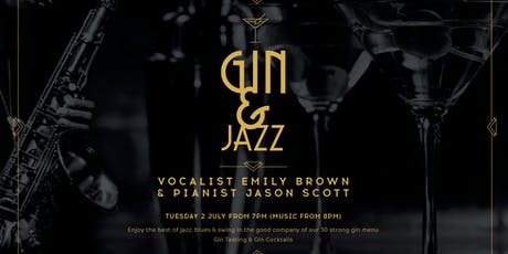 Gin & Jazz with Emily Brown & Jason Scott, Tuesday 2 July tickets