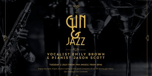 Gin & Jazz with Emily Brown & Jason Scott, Tuesday 2 July