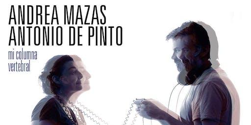 """Andrea Mazas y Antonio de Pinto presentan """"Mi columna vertebral"""""""