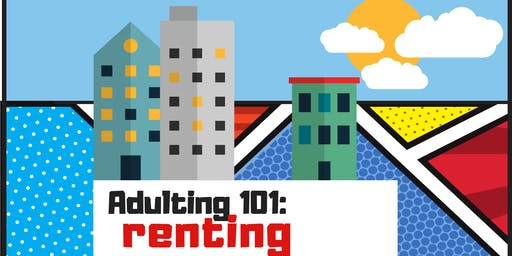 Adulting 101: Renting
