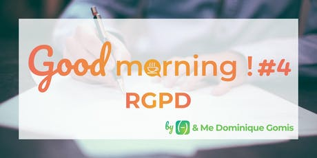 Good Morning#4 RGPD billets