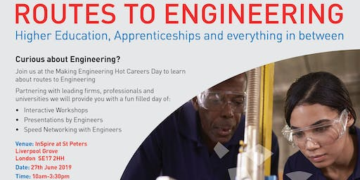 Routes to Engineering: University, Apprenticeships and Everything in between