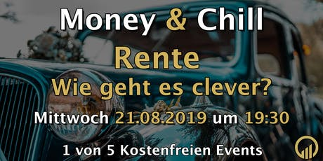 Money & Chill - Rente, wie geht es clever? Tickets