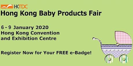 HKTDC Hong Kong Baby Products Fair 2020 tickets